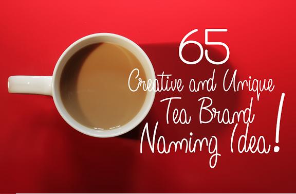 79 Hot and Cold Unique Tea brand Names Idea | Brandyuva in