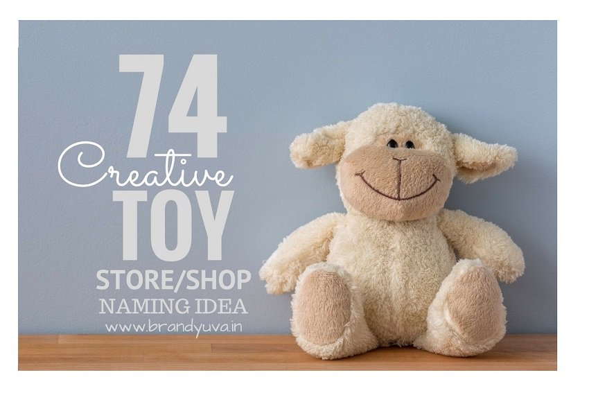 89 Catchy Toy Store Or Company Names Idea Updated