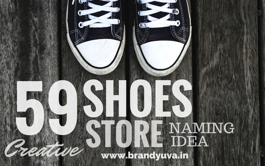 59 Best Shoe Store Names Idea List Brandyuva Blog