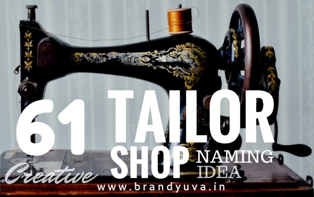 101 Best Tailor Shop Brand Names Idea Brandyuva