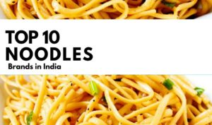 Top Best Noodle Brands of India 2017