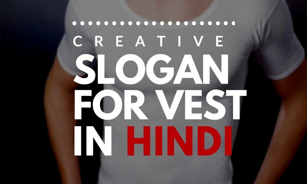 43 Catchy Hindi Slogan For Vest Brand Brandyuva In