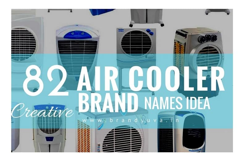 82 Catchy Air Cooler Brand Names Idea