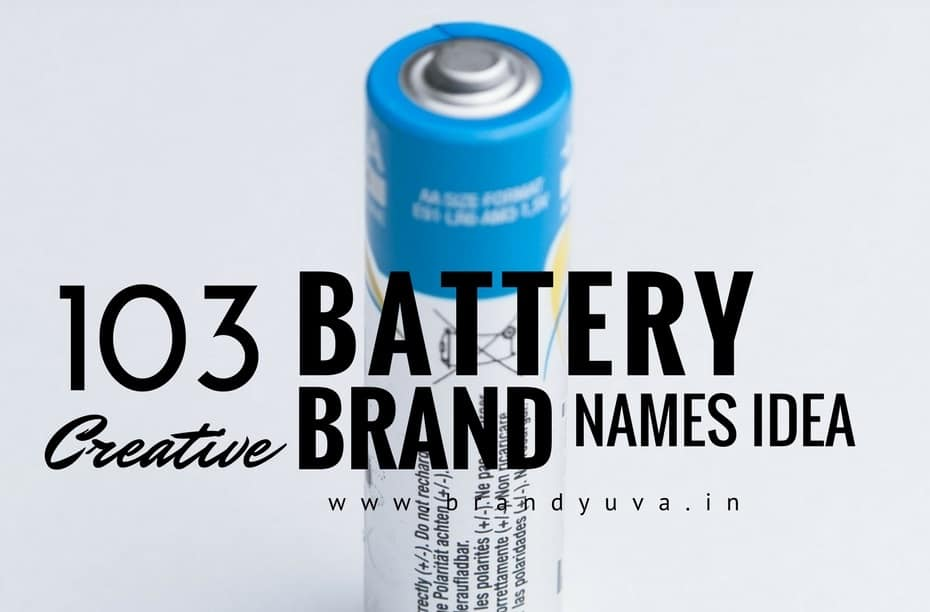 103 Catchy Battery Brand Names Idea Brandyuva In