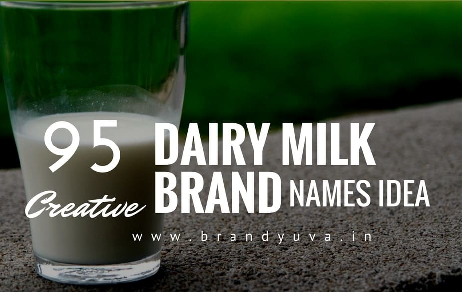 95 Catchy Dairy Milk Brand Names Idea | Brandyuva