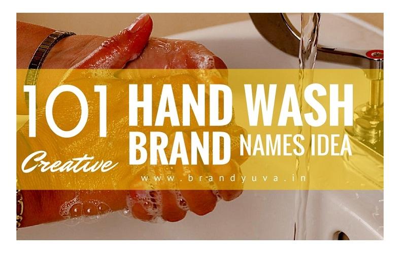 101 Catchy Liquid Hand Wash Brand Names Idea