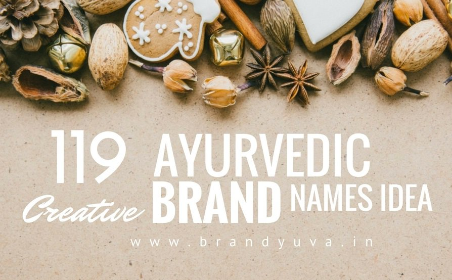 119 Creative Ayurvedic Brand Names Idea | brandyuva in