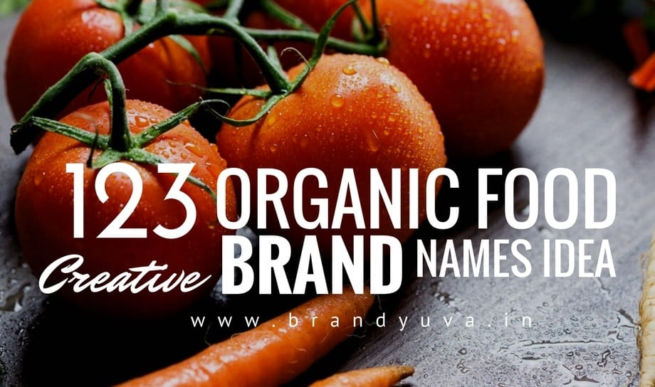 Food Slogans Ideas: 123 Catchy Organic Food Brand Names Idea