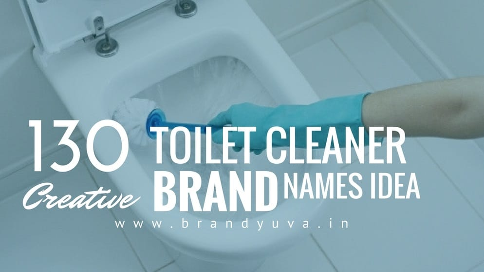 130 Catchy Toilet Cleaner Brand Names ideas