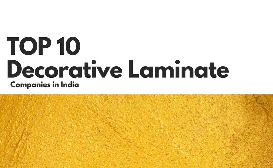 Top 10 Decorative Laminate Companies Of India