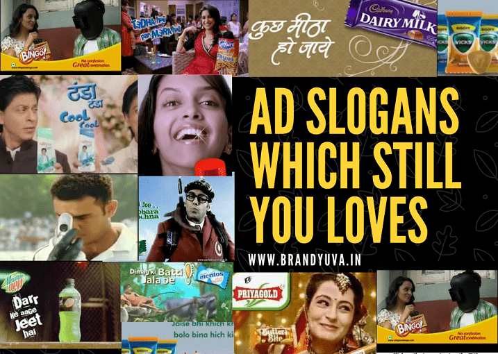 42 Popular Slogans of Indian TV Ads Which Still You loves