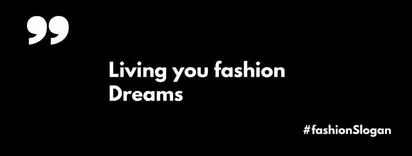 fashion slogan ideas