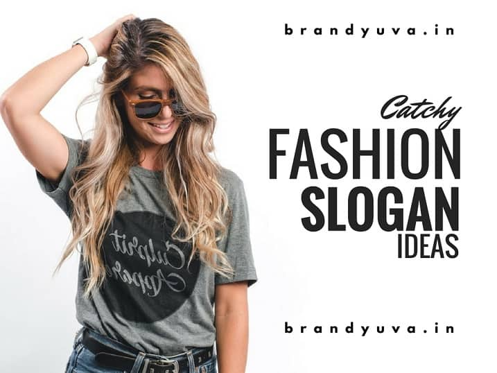 55 Creative Fashion Slogans and Tagline Ideas | Slogan Blog
