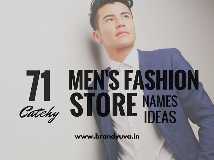 101 Catchy Men Fashion Store Names Ideas Brandyuva In