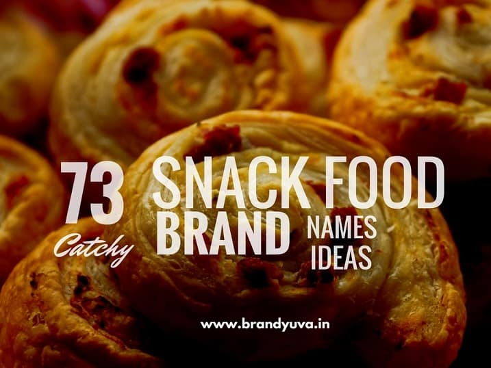 73 Creative Snack Food Brand Names Ideas | Naming Blog