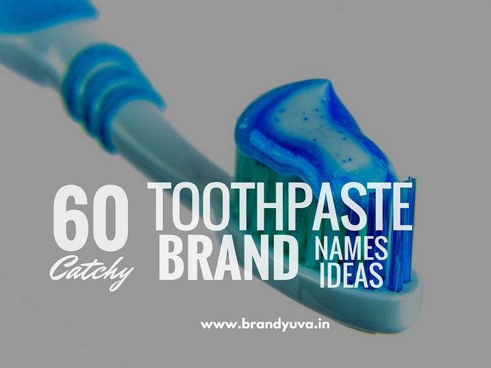 60 Creative Toothpaste Brand Names Ideas Naming Blog