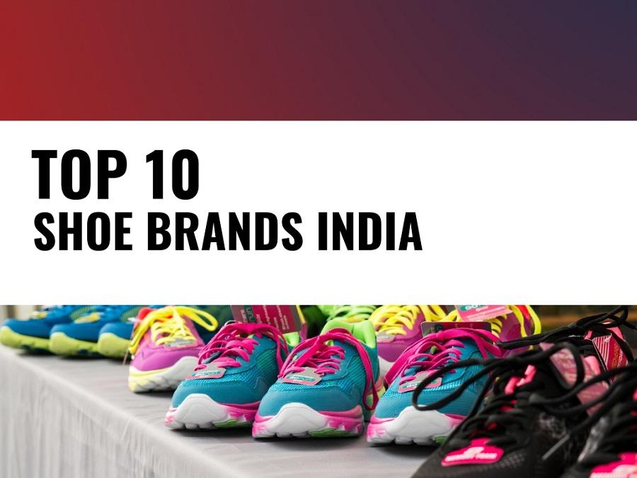 top 10 best shoe brands