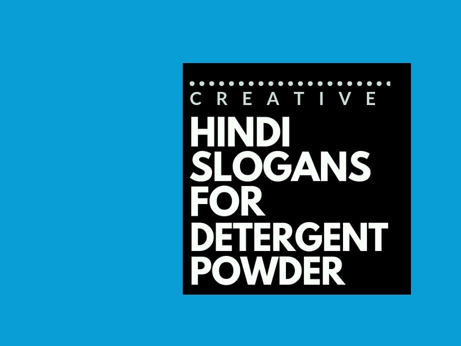 79+ Hindi Advertising Slogans for a Detergent Powder brand