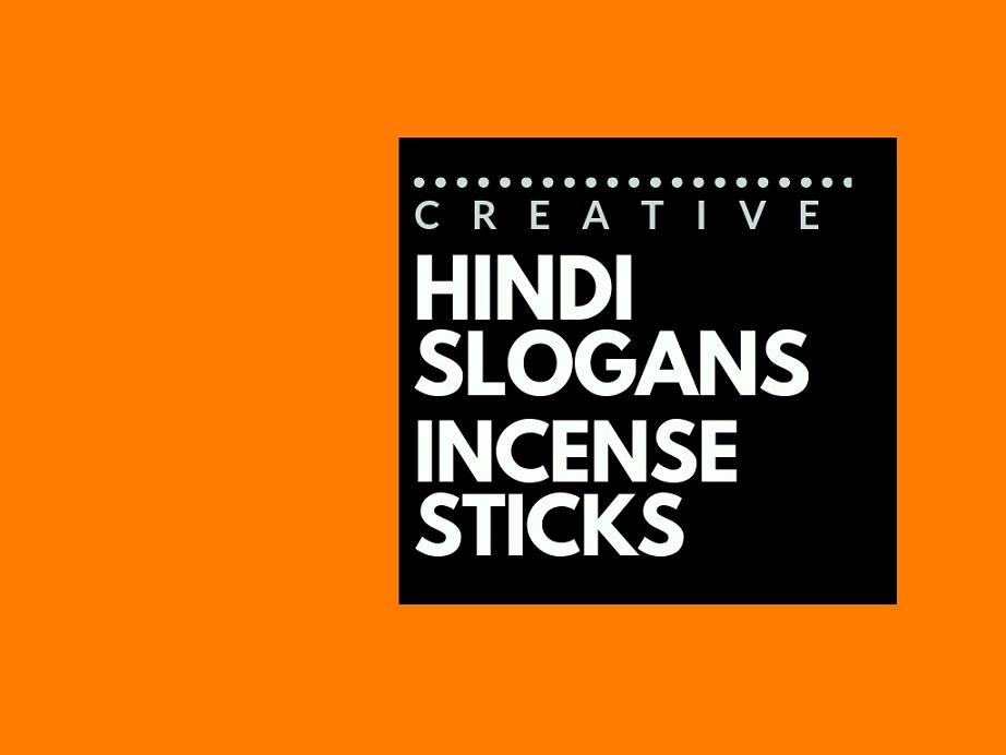 76+ Catchy Hindi slogans for an Agarbatti brand | brandyuva