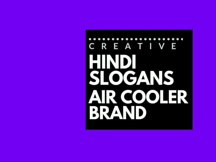 80+ Catchy Hindi slogans for an Air Cooler brand | brandyuva