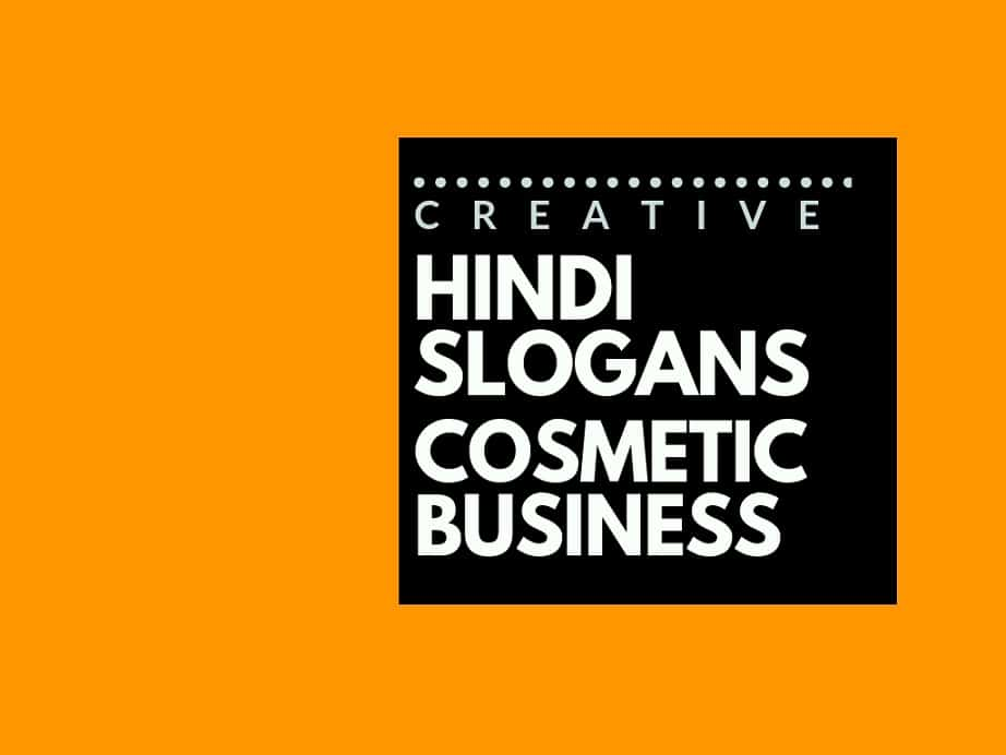 79 Catchy Hindi Advertising Slogans for a Cosmetic Business