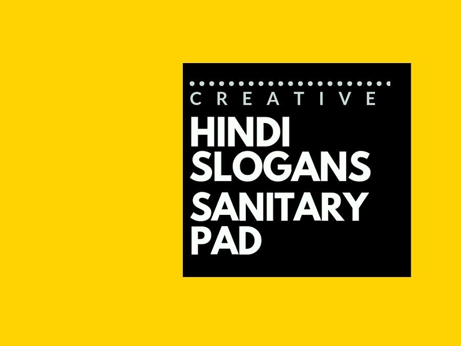 82+ Catchy Hindi Slogans for a Sanitary Pad brand   brandyuva