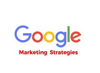 Marketing Strategies of Google