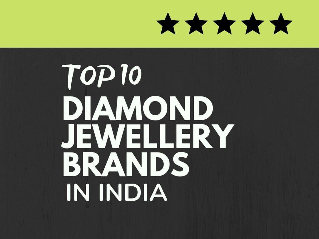 Top 10 Best Diamond Jewellery Brands In India Brandyuva In